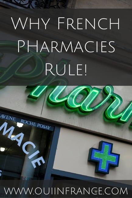 Why French PHarmacies Rule