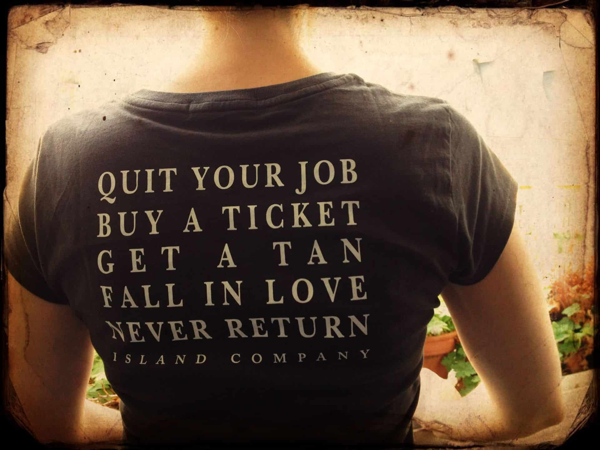 Island Company Quit Your Job shirt