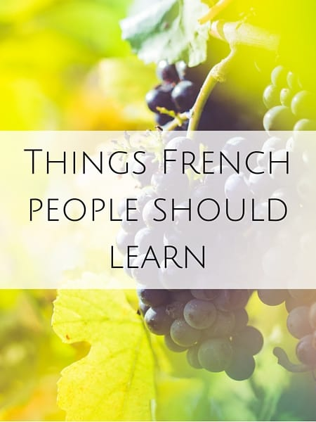 Things French people should learn