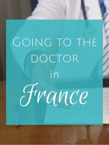 Going to the doctor in france