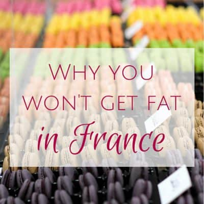 Why you won't get fat in France