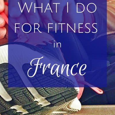 What I do for fitness in France
