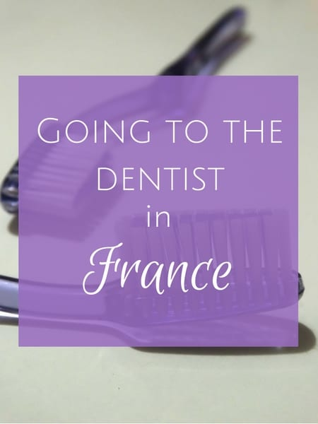 Going to the dentist in France