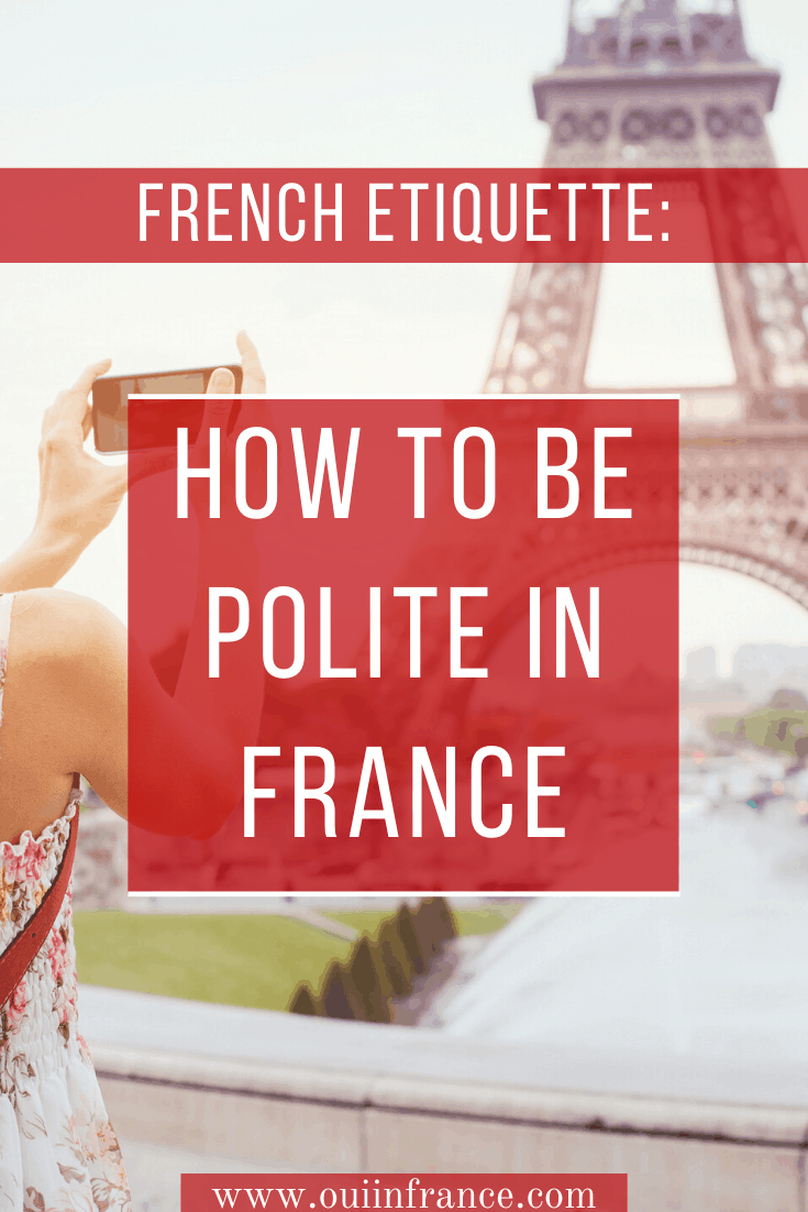 how to be polite in france (8)