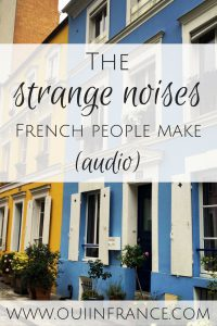 strange noises french people make