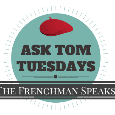 Ask Tom Tuesdays: 7 Quick questions & answers