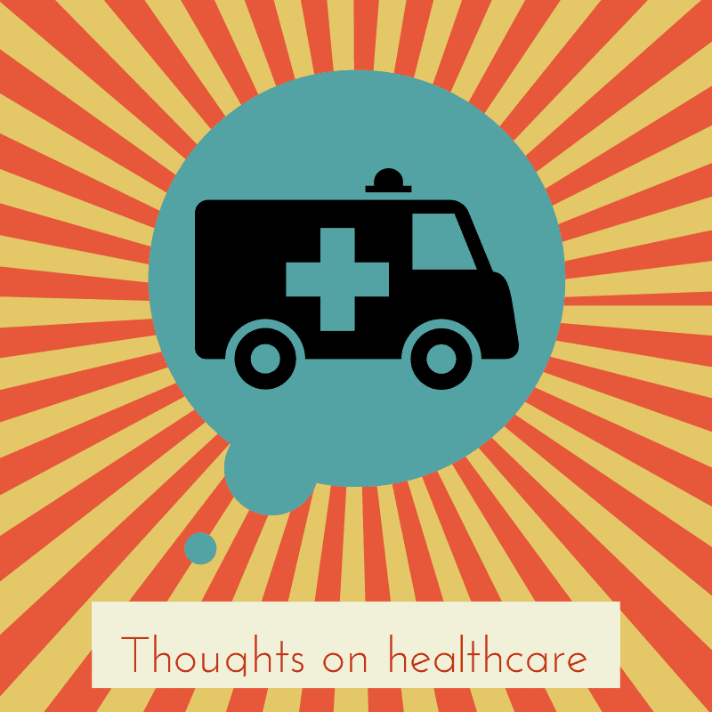 Thoughts onhealthcare(2)