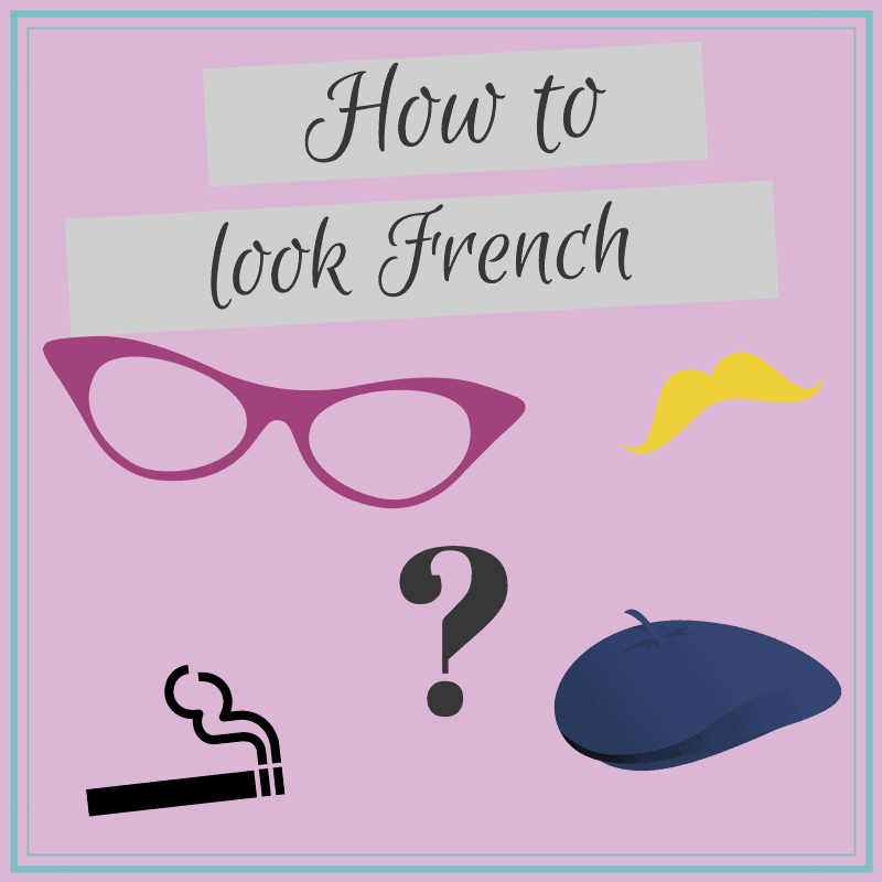 How to look French