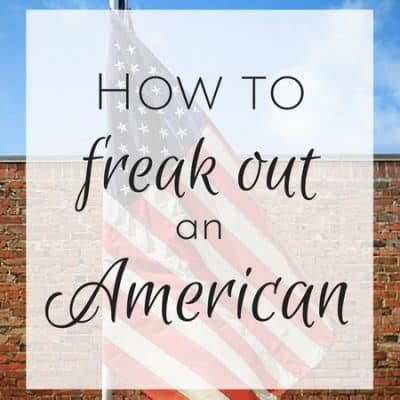 French cultural differences: How to freak out an American