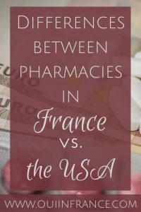 Differences between pharmacies in France and USA