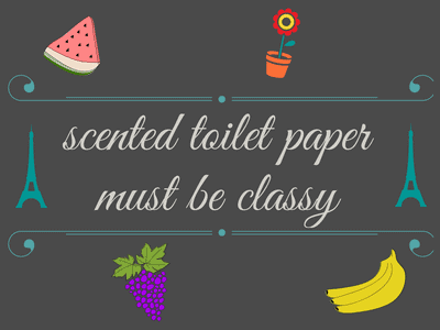 What's the point of scented toilet paper?