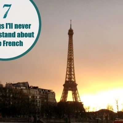 7 Things I'll never understand about the French