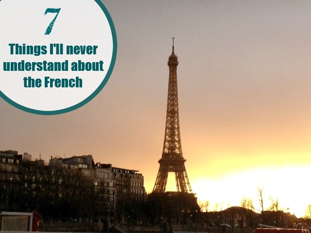 things i'll never understand about the french