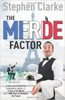 stephen-clarke-the-merde-factor