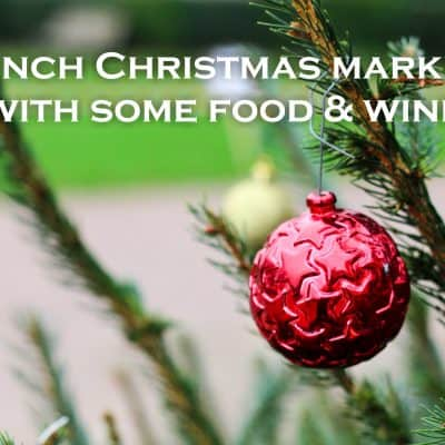 French Christmas markets and Saumur food and wine show