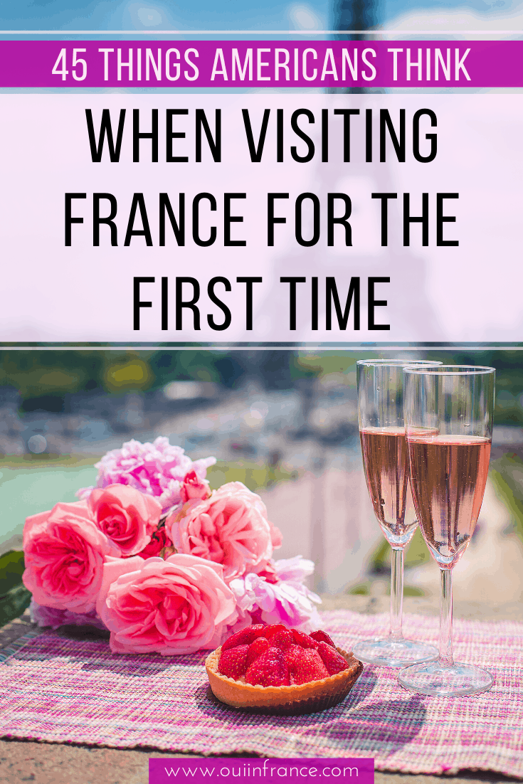 things americans thing when visiting france for the first time