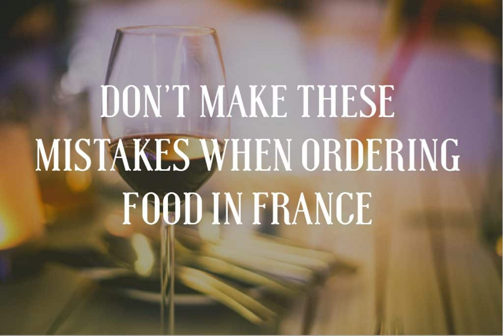 mistakes-when-ordering-food-in-france