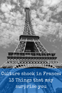 Culture shock in France things that may surprise you
