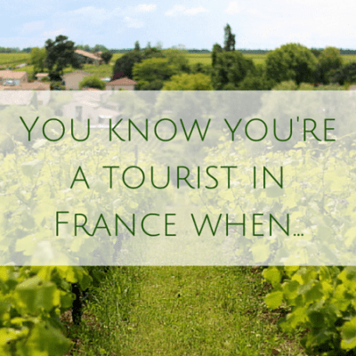 You know you're a tourist in France when…