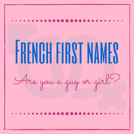 french first names for guy or girl