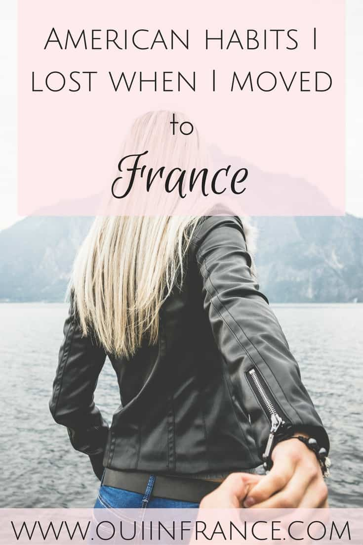 American habits I lost when I moved to france
