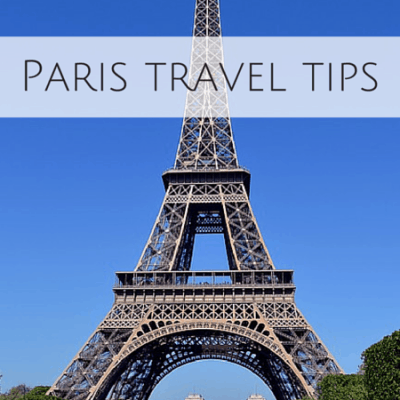 8 Paris travel tips to get the most out of your trip