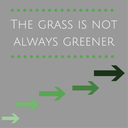 The grass is not always greener