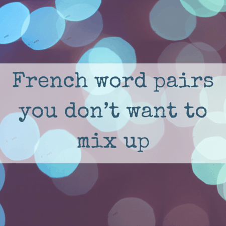French pronunciation- Word pairs you