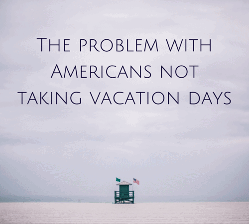 The problem with Americans not taking