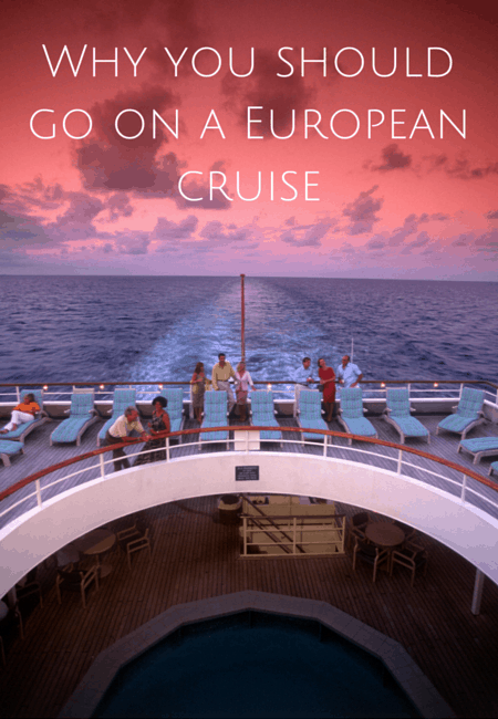 Why you should go on a European cruise