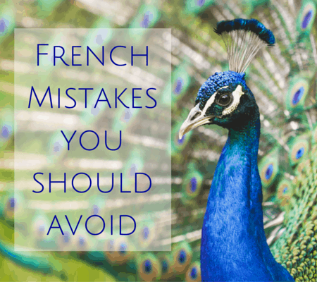 French mistakes you should avoid