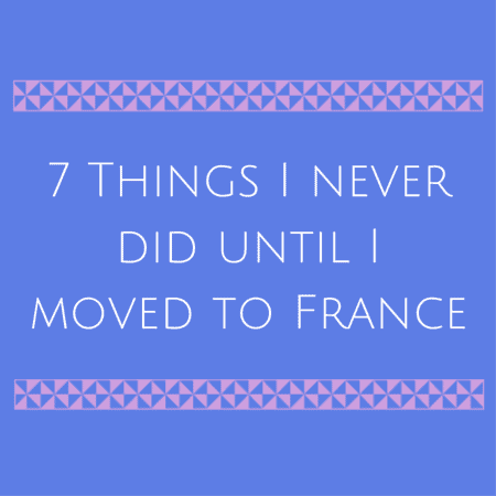Things I never did until I moved to