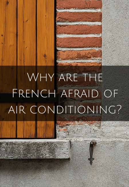 Why are the French afraid of air