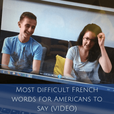 Most difficult French words for Americans to say (VIDEO)