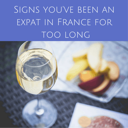 Signs you've been an expat in France for