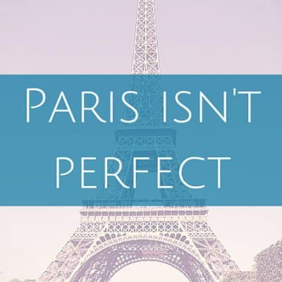Paris isn't perfect