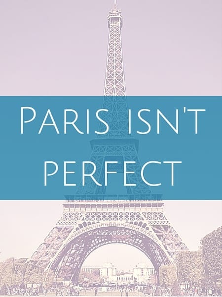 Paris isn't perfect