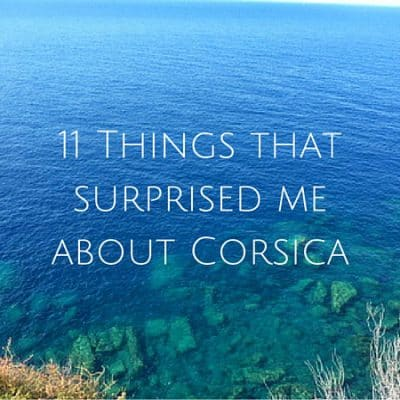 11 Things that surprised me about Corsica