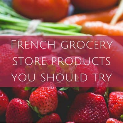 French grocery store products you should try