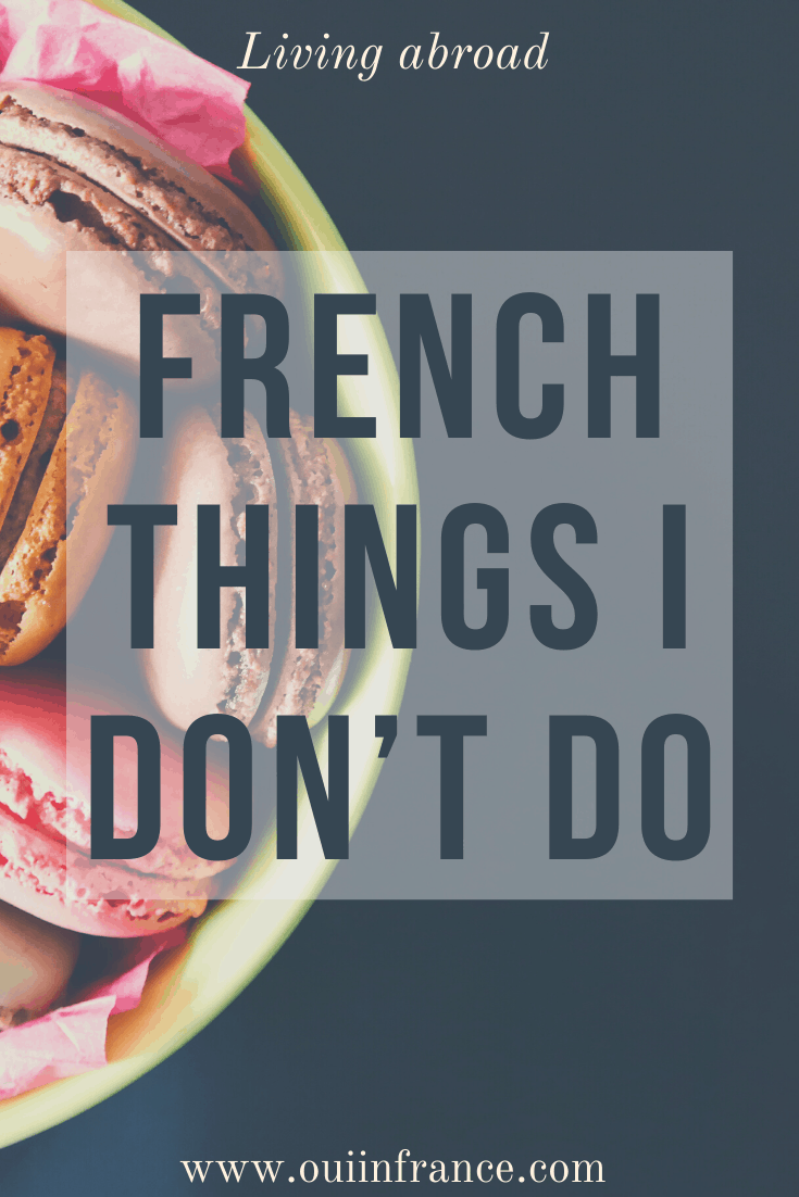 French things i dont do
