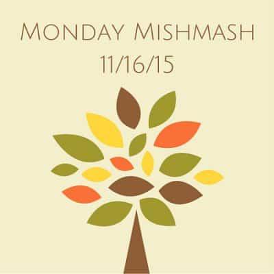 Monday Mishmash 11/16/15