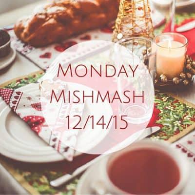 Monday Mishmash 12/14/15