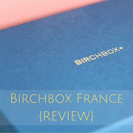 Birchbox France {REVIEW} january 2016