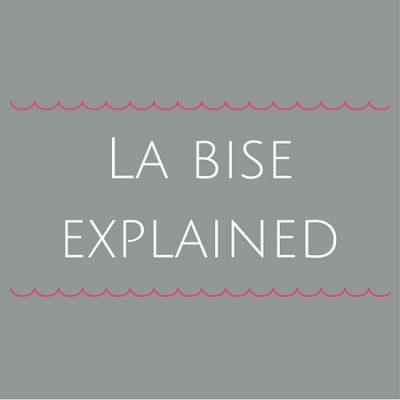 French cheek kisses: La bise explained
