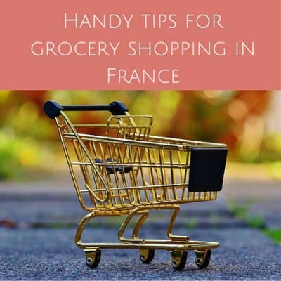 9 Handy tips for grocery shopping in France