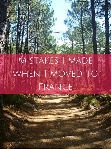 Mistakes I made when I moved to France (1)