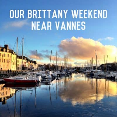 Our weekend up near Vannes
