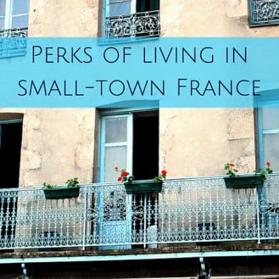6 Perks of living in small-town France