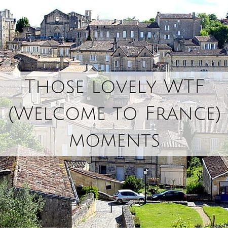 Those lovely WTF (Welcome to France) moments
