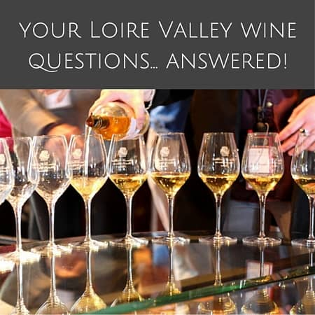 Cathy of Le Tasting Room is back to answer your Loire Valley wine questions